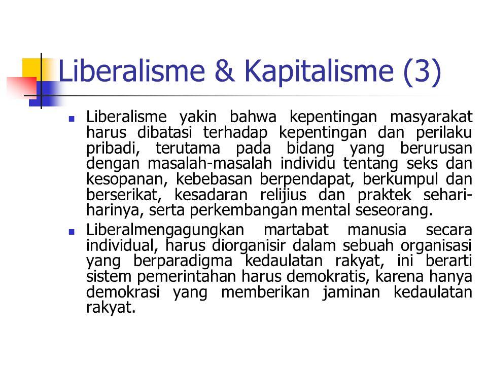 Liberalisme & Kapitalisme (3)