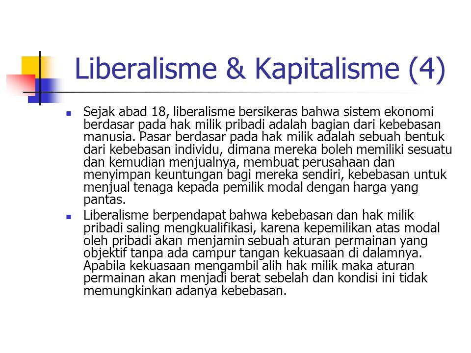 Liberalisme & Kapitalisme (4)