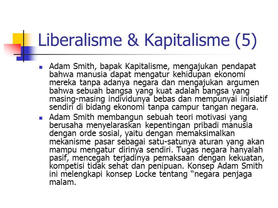 Liberalisme & Kapitalisme (5)