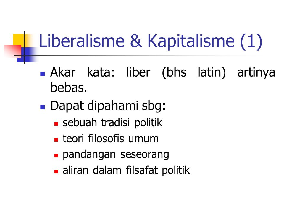 Liberalisme & Kapitalisme (1)