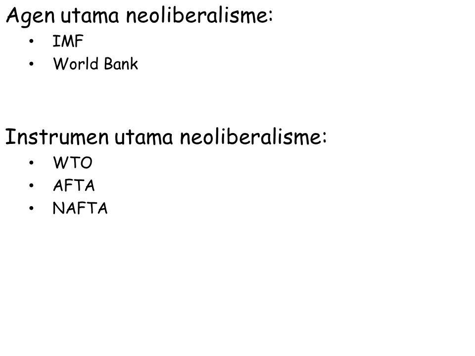 Agen utama neoliberalisme: