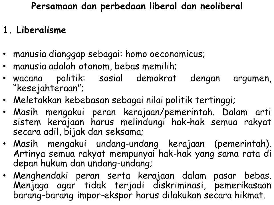 Persamaan dan perbedaan liberal dan neoliberal