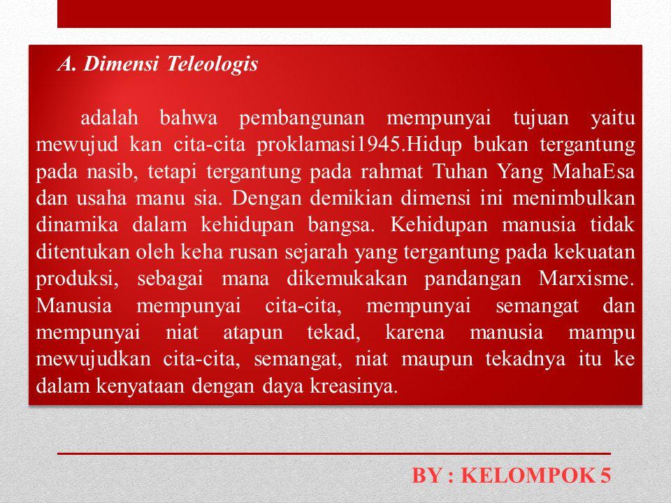 A. Dimensi Teleologis