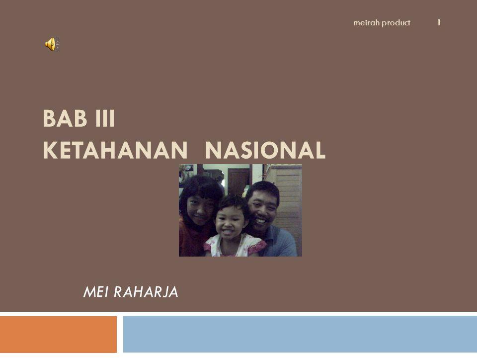 BAB III KETAHANAN NASIONAL