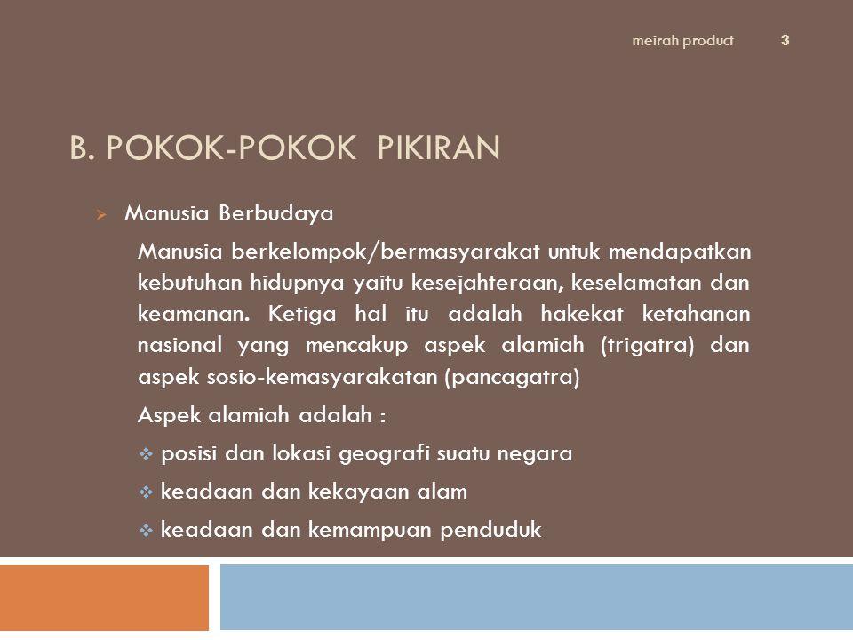 B. POKOK-POKOK PIKIRAN Manusia Berbudaya
