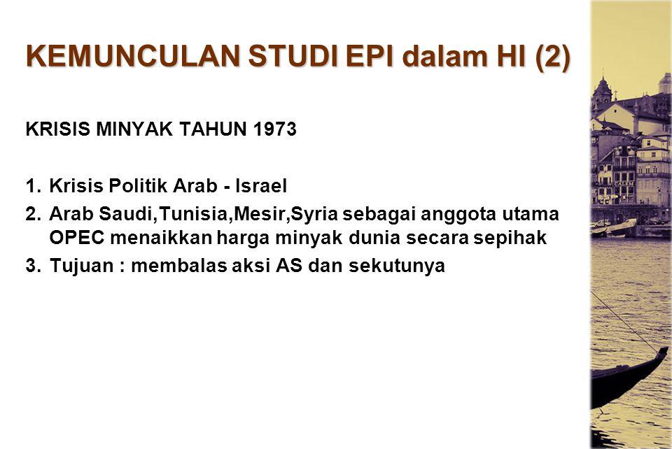 KEMUNCULAN STUDI EPI dalam HI (2)