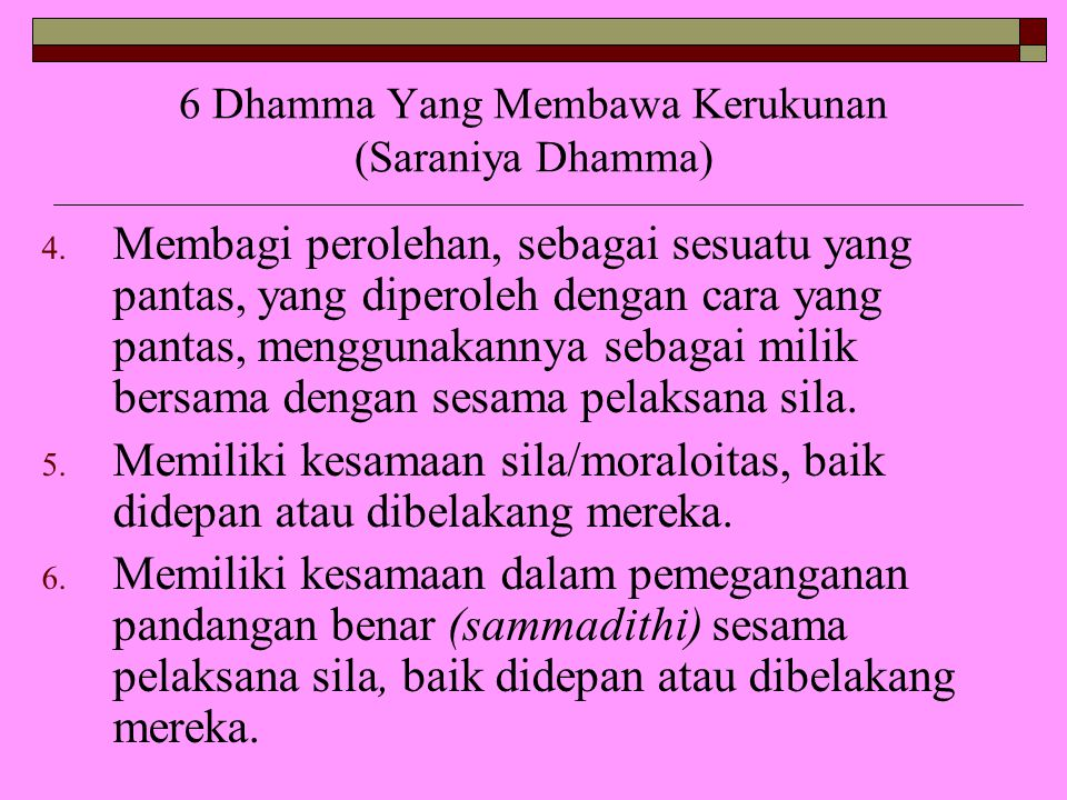 6 Dhamma Yang Membawa Kerukunan (Saraniya Dhamma)
