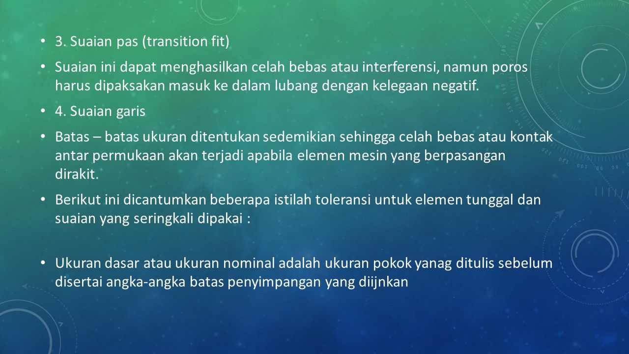 3. Suaian pas (transition fit)