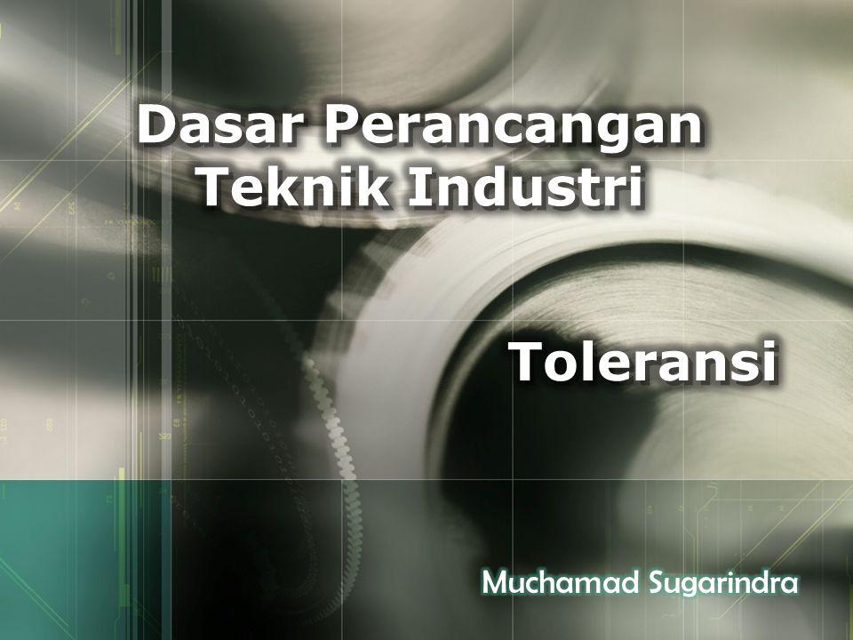 Dasar Perancangan Teknik Industri