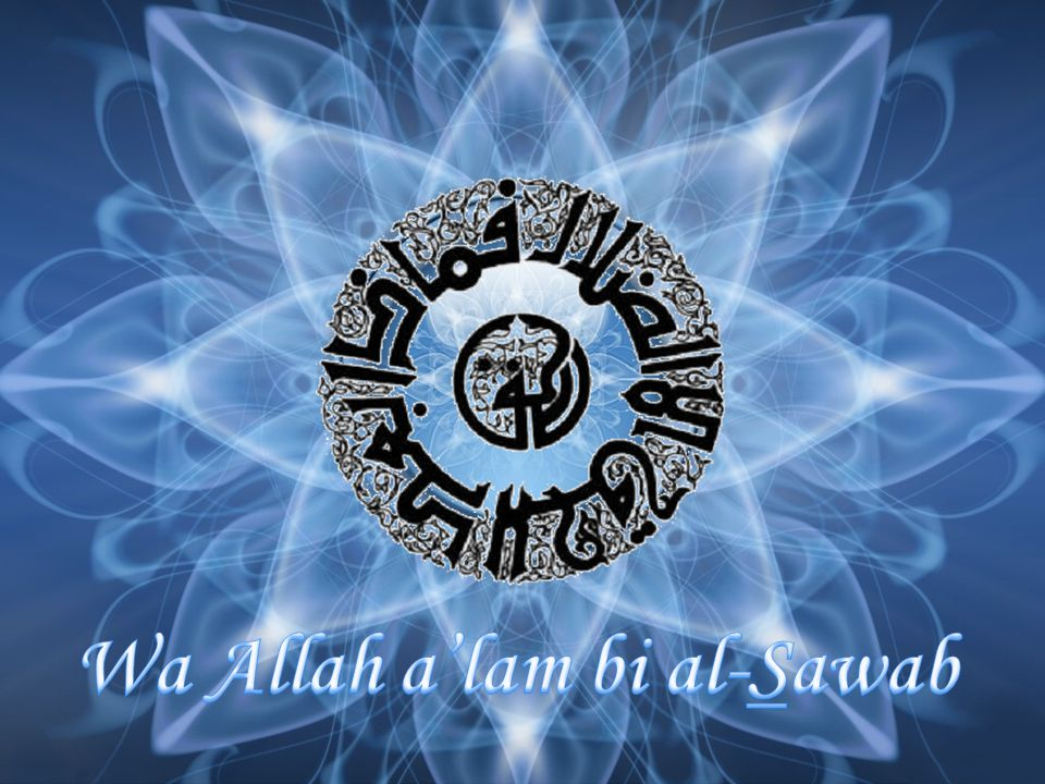 Wa Allah a'lam bi al-Sawab
