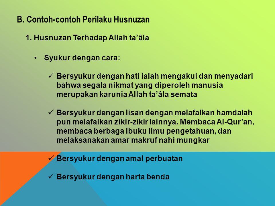 B. Contoh-contoh Perilaku Husnuzan