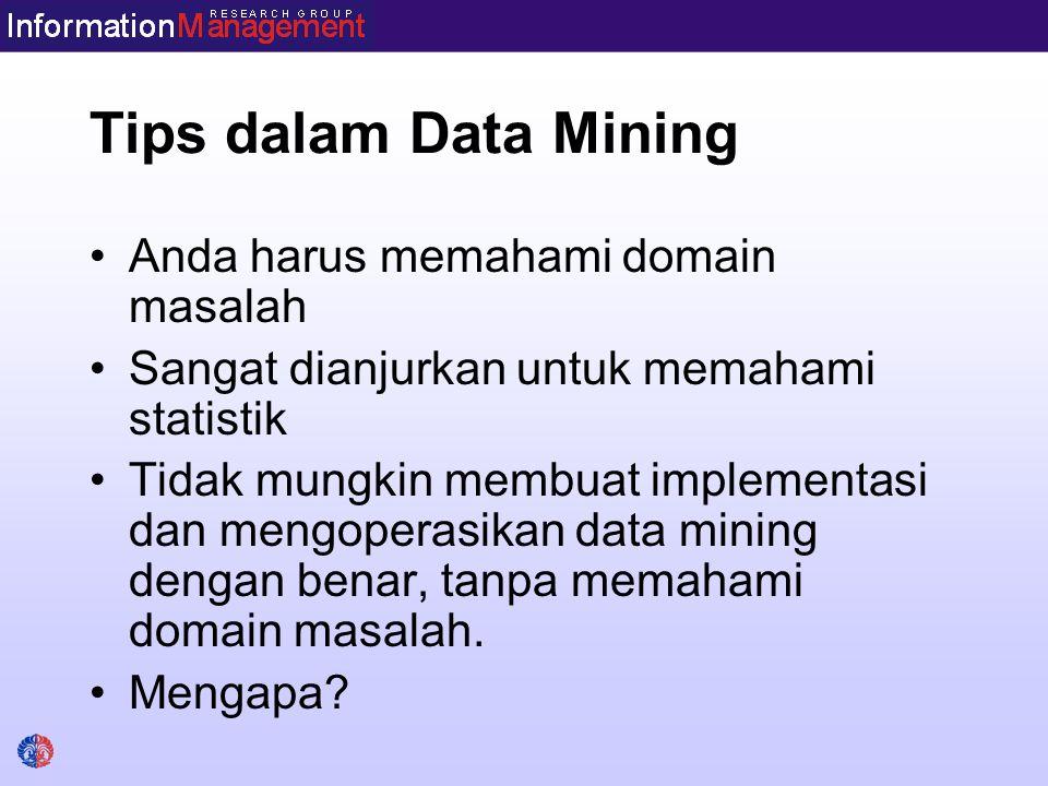 Tips dalam Data Mining Anda harus memahami domain masalah