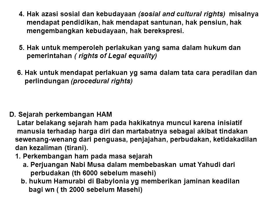 4. Hak azasi sosial dan kebudayaan (sosial and cultural rights) misalnya