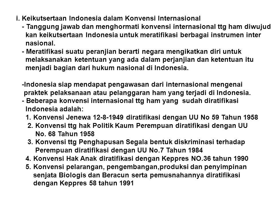 i. Keikutsertaan Indonesia dalam Konvensi Internasional