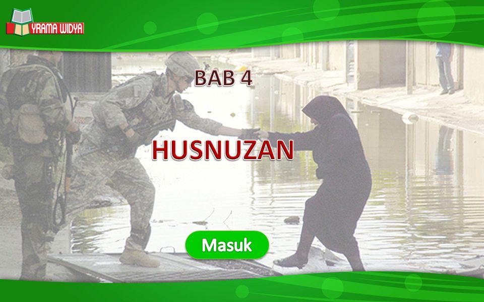 BAB 4 HUSNUZAN