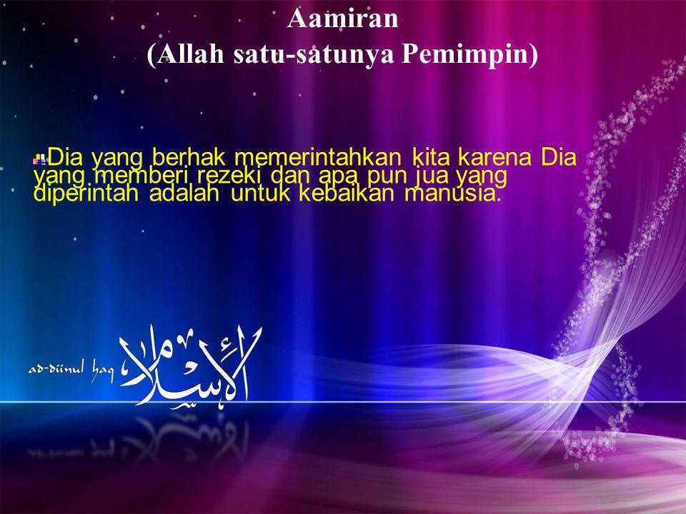 Aamiran (Allah satu-satunya Pemimpin)