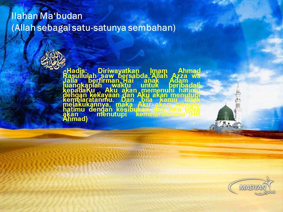 Ilahan Ma'budan (Allah sebagai satu-satunya sembahan)