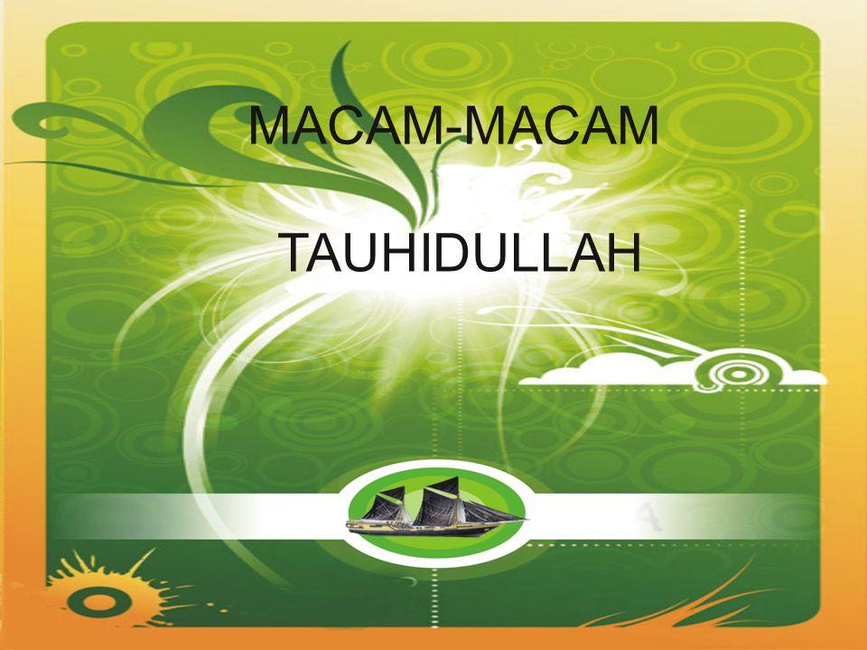 MACAM-MACAM TAUHIDULLAH