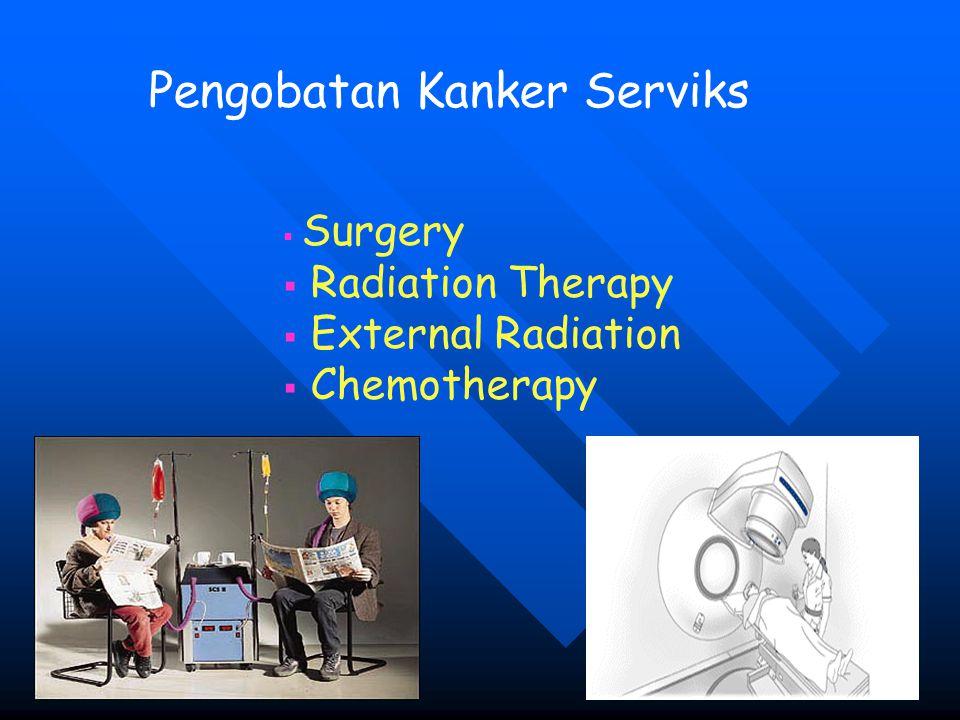 Pengobatan Kanker Serviks