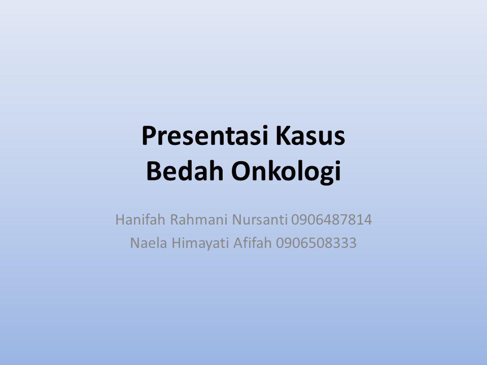 Presentasi Kasus Bedah Onkologi