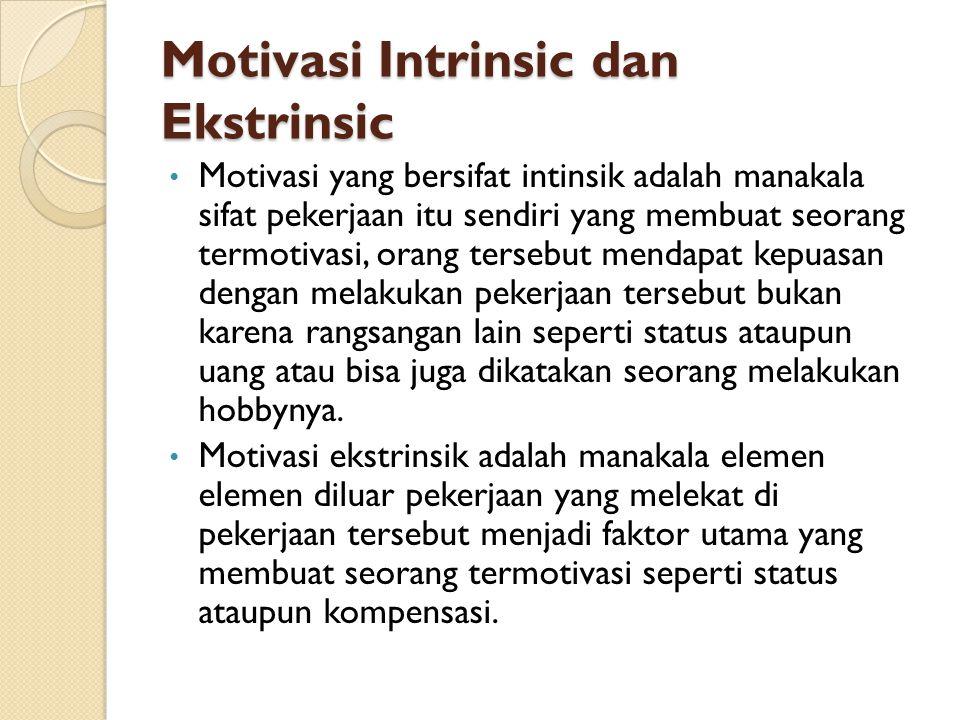 Motivasi Intrinsic dan Ekstrinsic