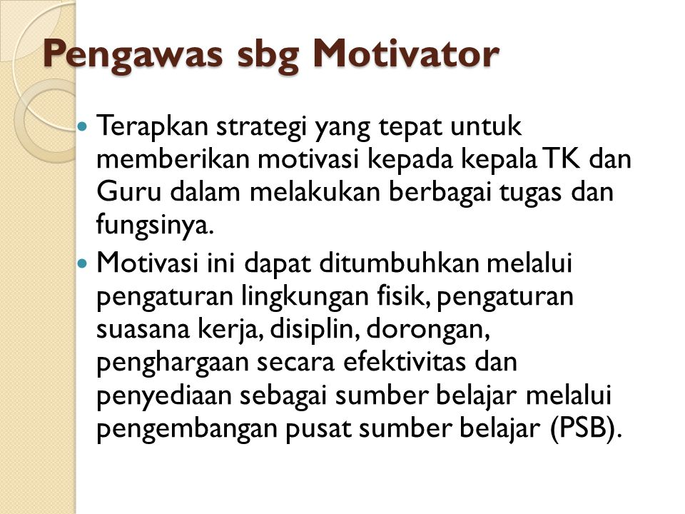 Pengawas sbg Motivator