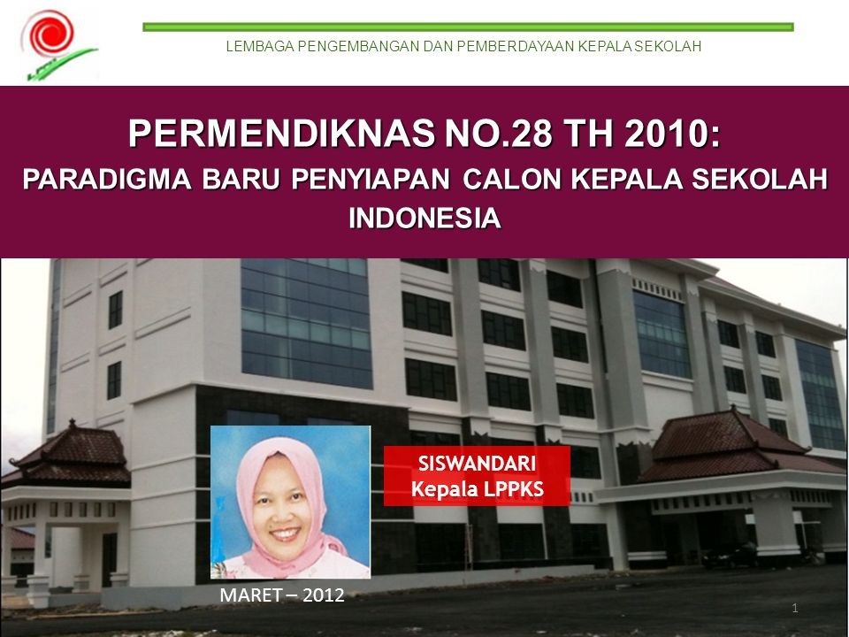 PARADIGMA BARU PENYIAPAN CALON KEPALA SEKOLAH INDONESIA