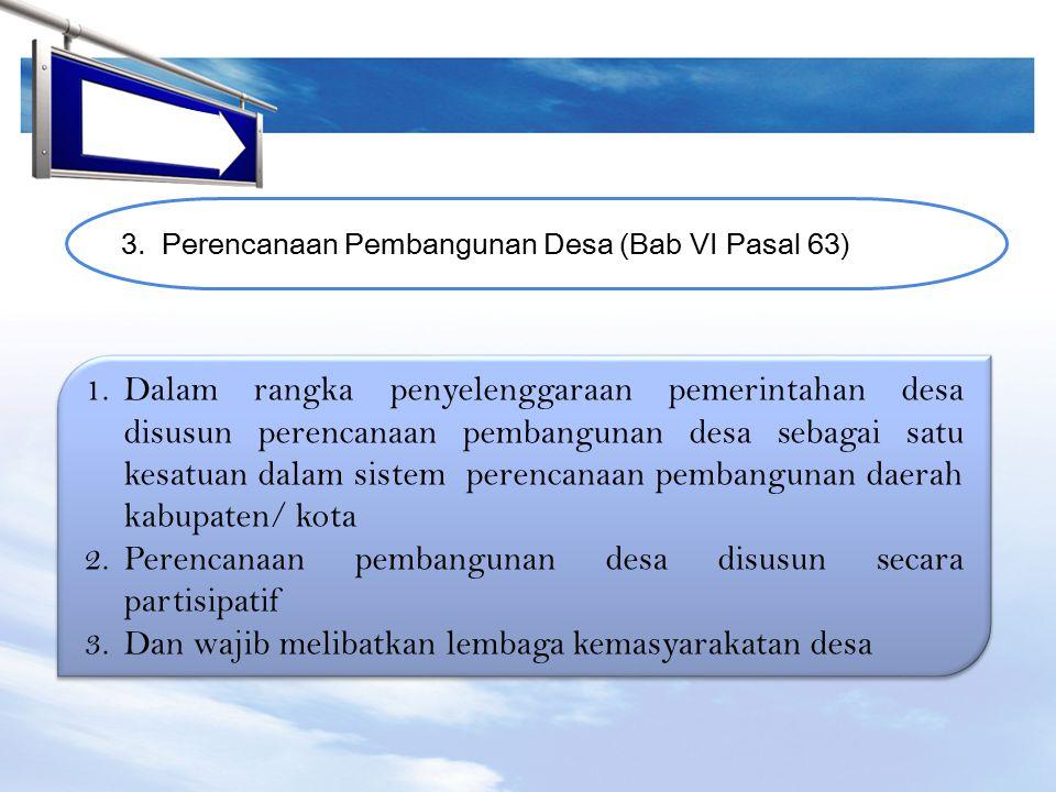 Perencanaan pembangunan desa disusun secara partisipatif