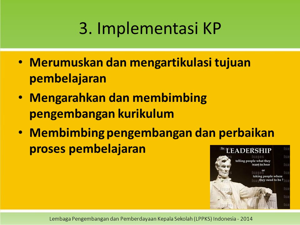 3. Implementasi KP Merumuskan dan mengartikulasi tujuan pembelajaran