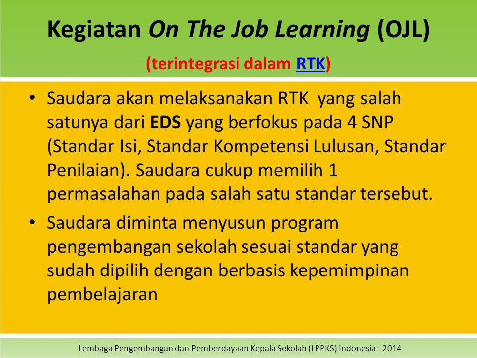 Kegiatan On The Job Learning (OJL) (terintegrasi dalam RTK)