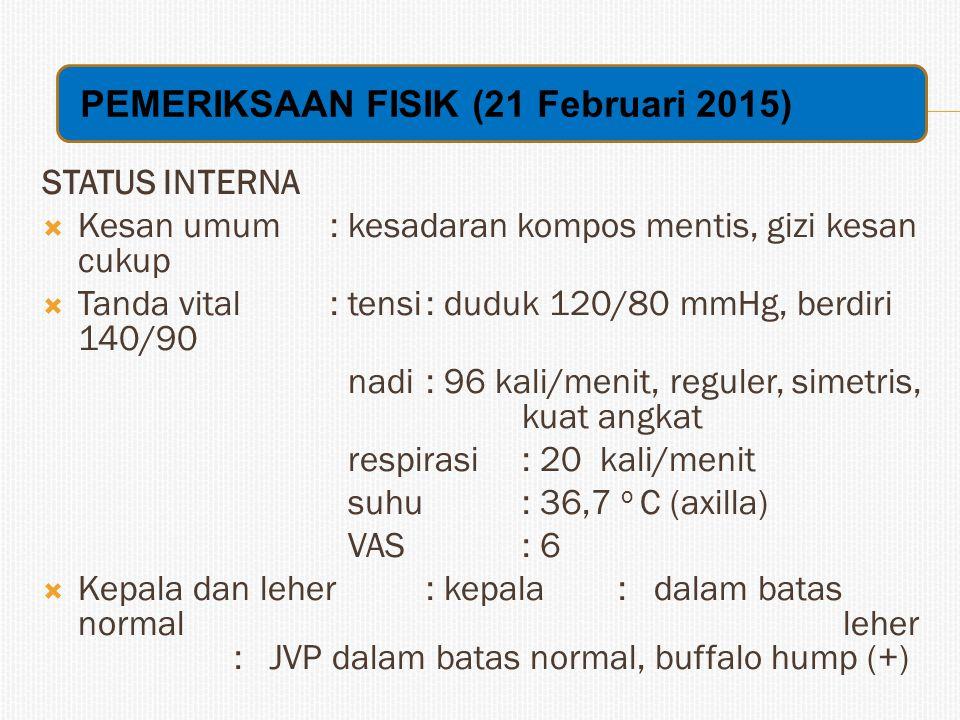 PEMERIKSAAN FISIK (21 Februari 2015)