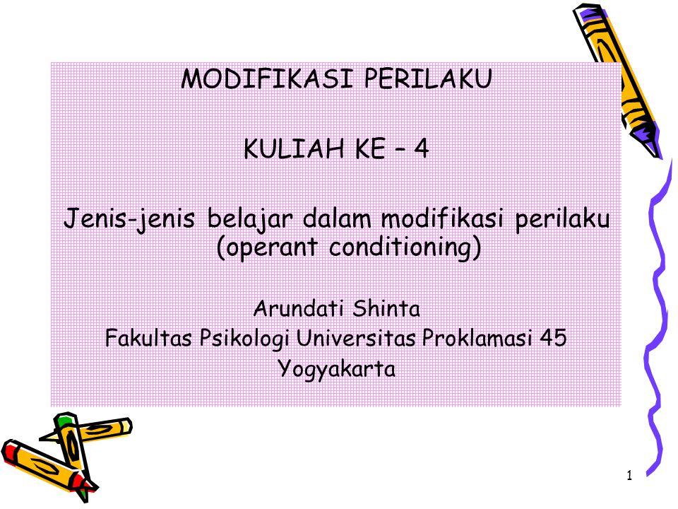 Jenis-jenis belajar dalam modifikasi perilaku (operant conditioning)