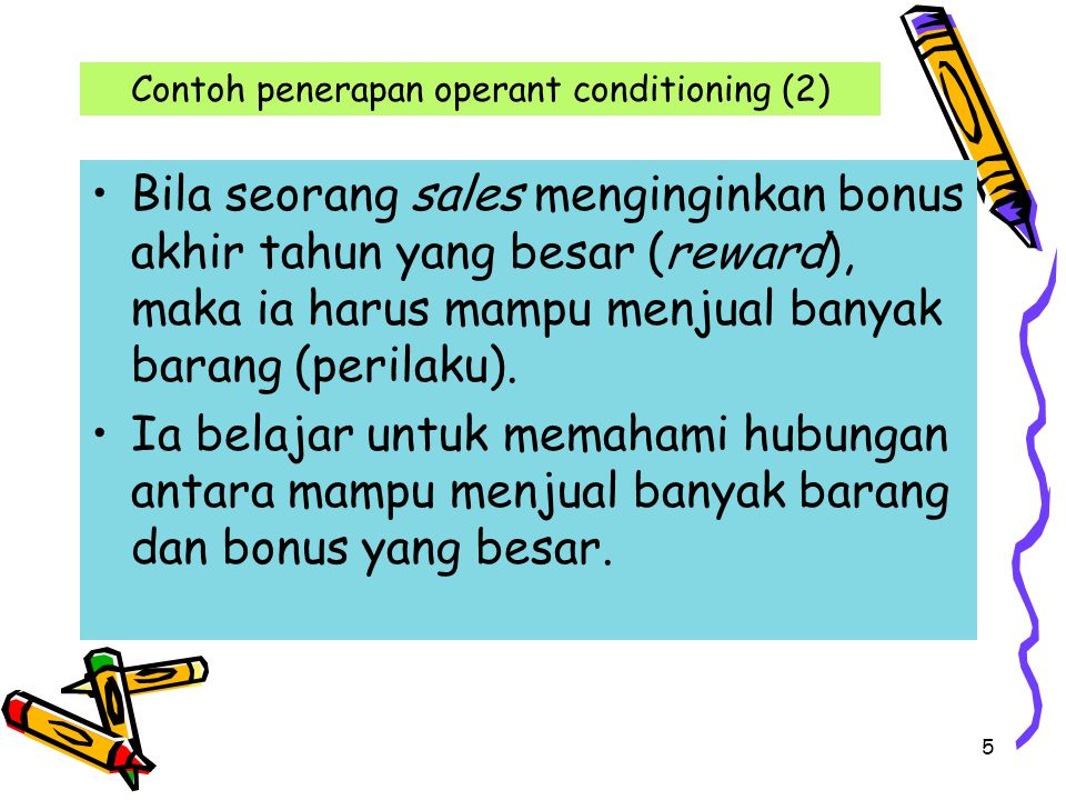 Contoh penerapan operant conditioning (2)