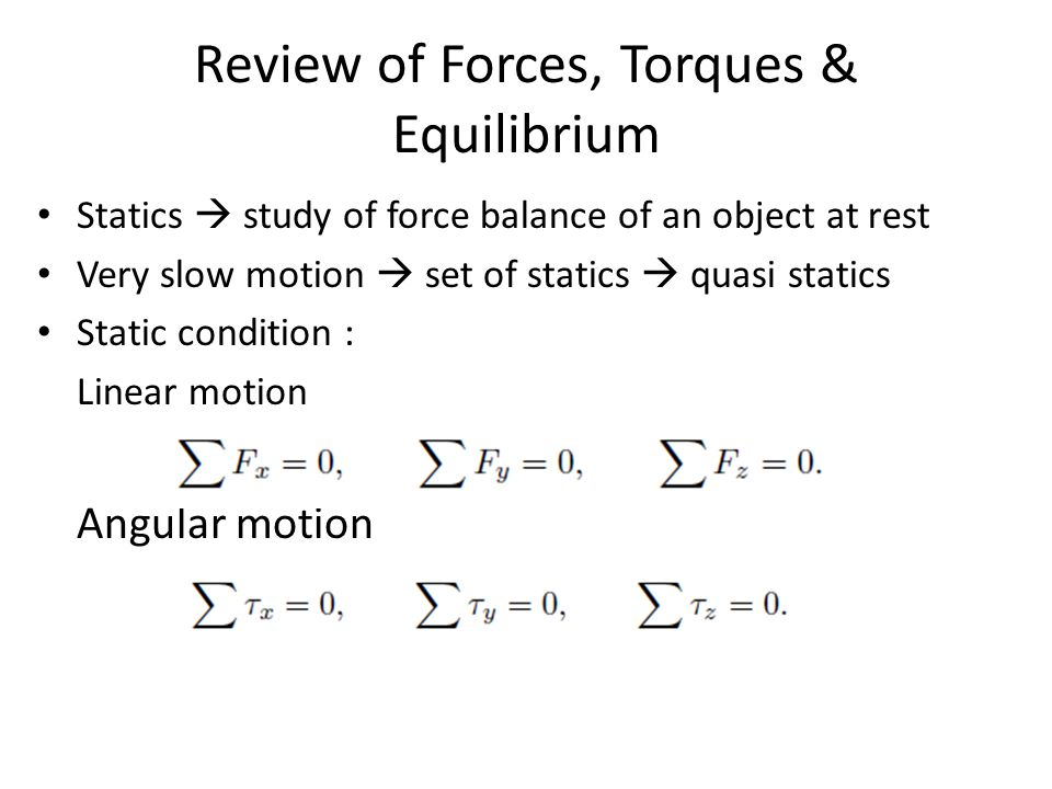 Review of Forces, Torques & Equilibrium
