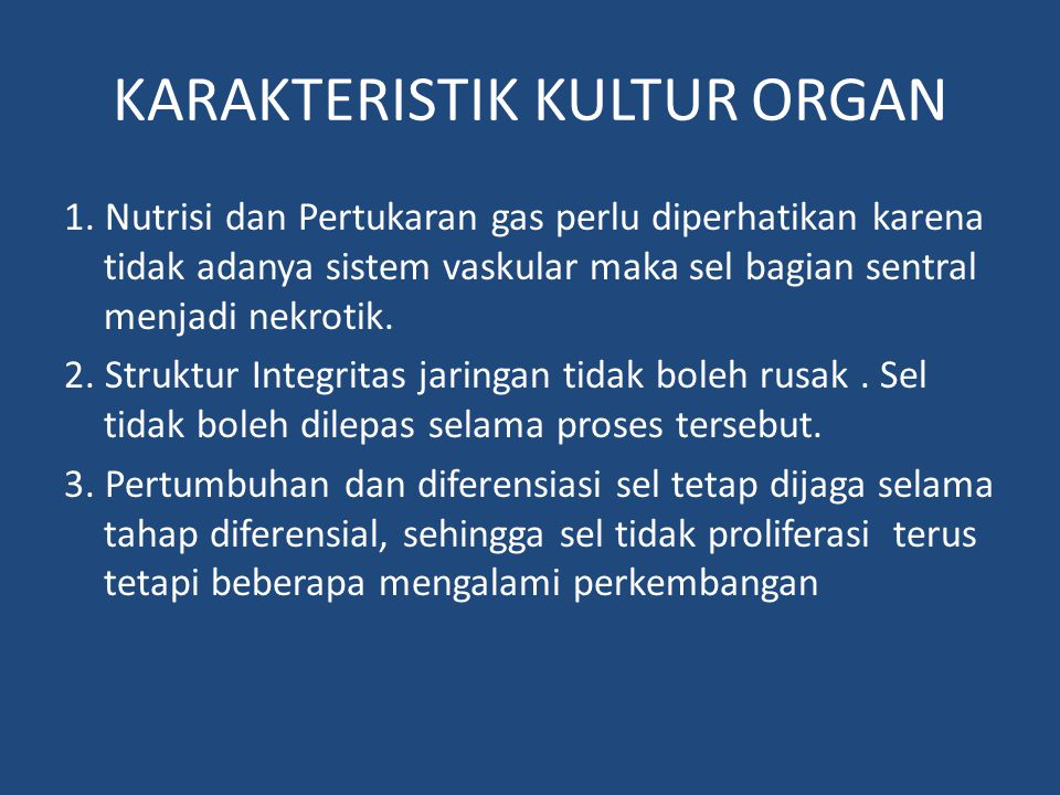 KARAKTERISTIK KULTUR ORGAN