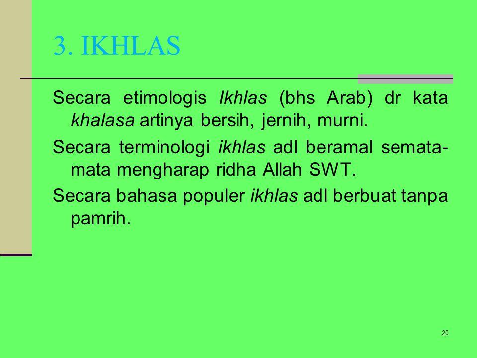 3. IKHLAS
