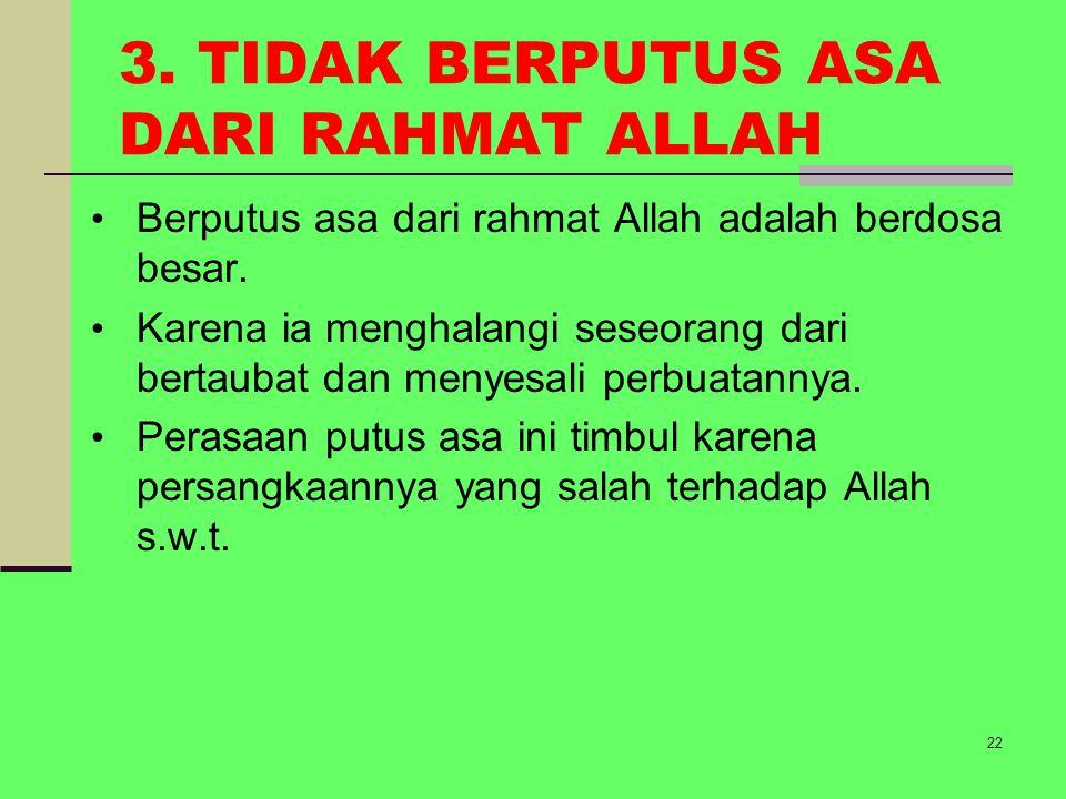 3. TIDAK BERPUTUS ASA DARI RAHMAT ALLAH