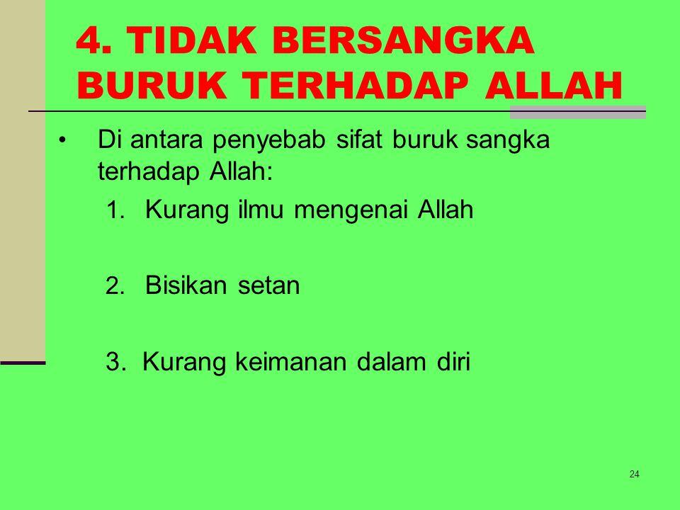 4. TIDAK BERSANGKA BURUK TERHADAP ALLAH