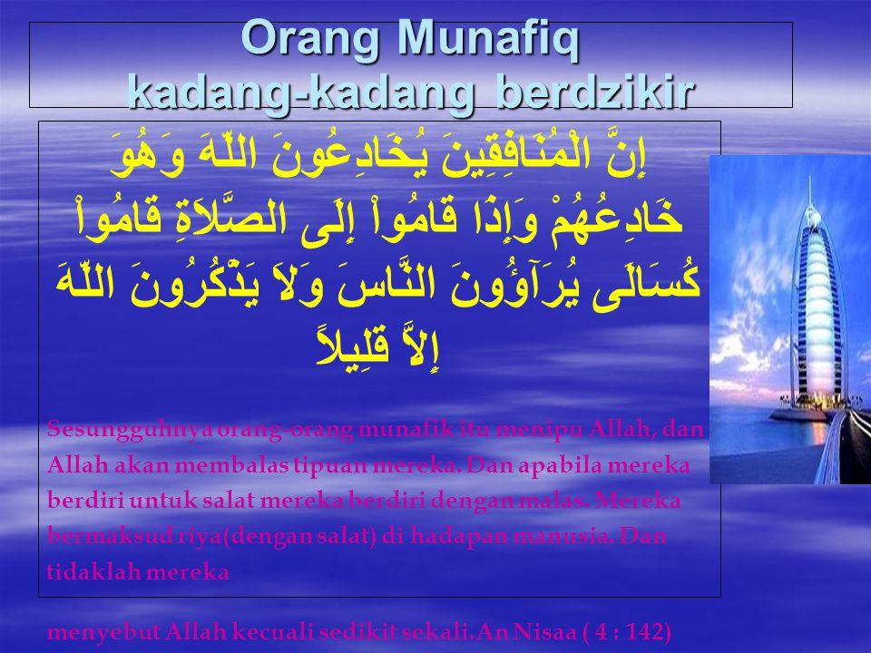 Orang Munafiq kadang-kadang berdzikir
