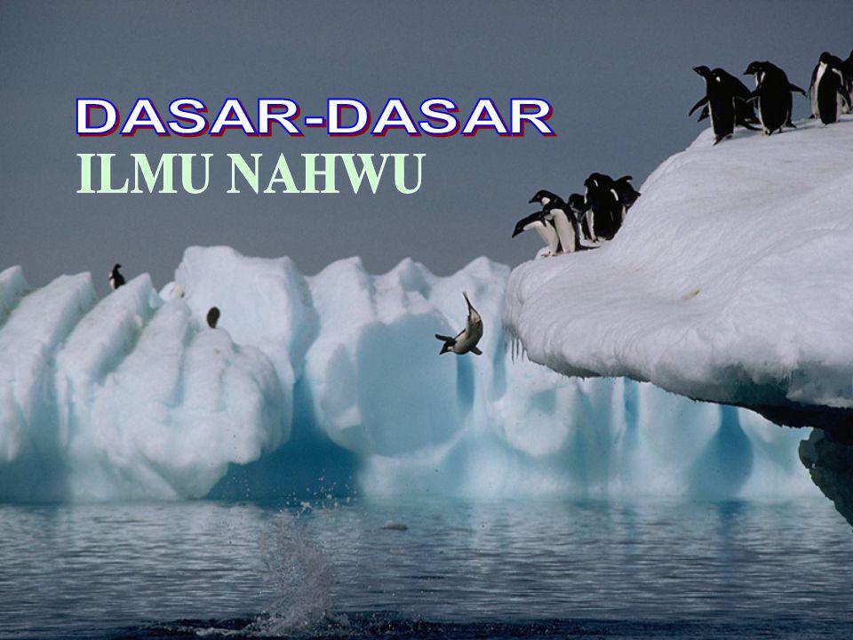 DASAR-DASAR ILMU NAHWU