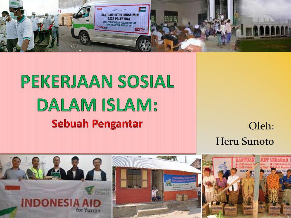PEKERJAAN SOSIAL DALAM ISLAM: Sebuah Pengantar