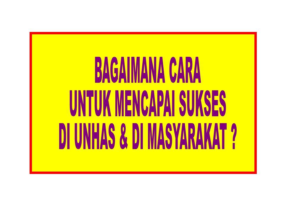 DI UNHAS & DI MASYARAKAT