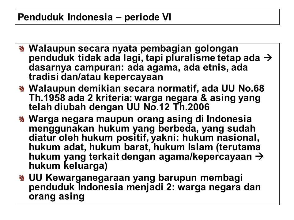 Penduduk Indonesia – periode VI