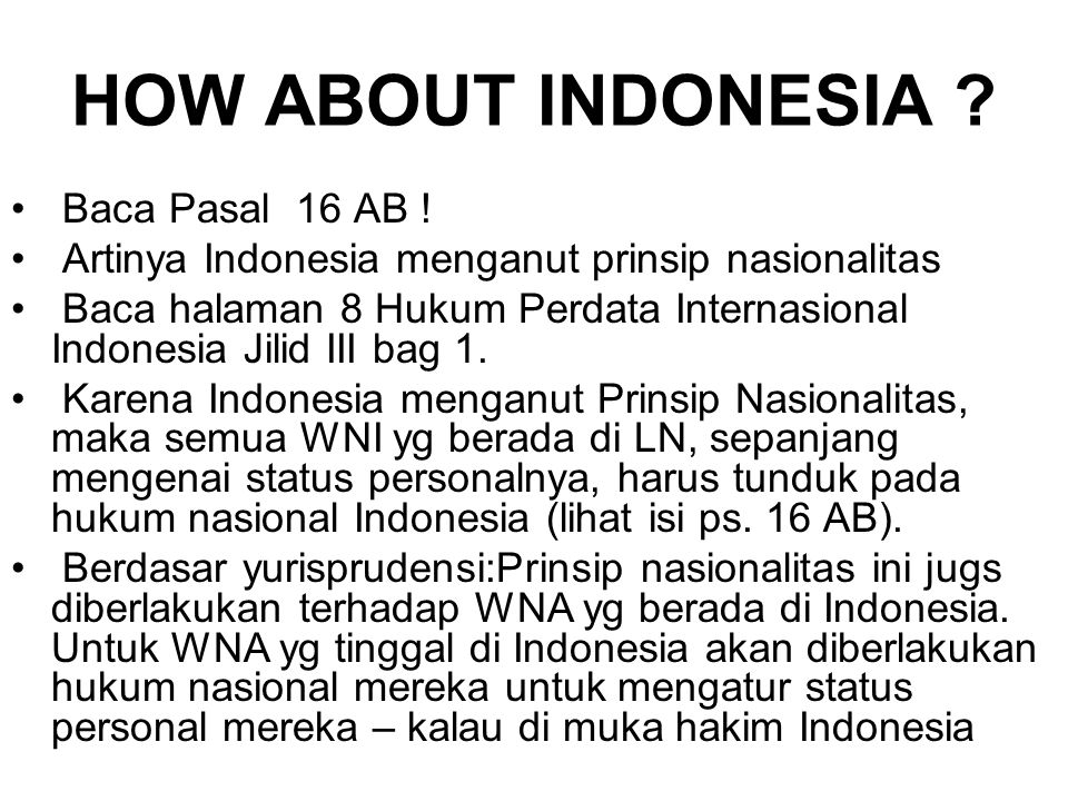 HOW ABOUT INDONESIA Baca Pasal 16 AB !