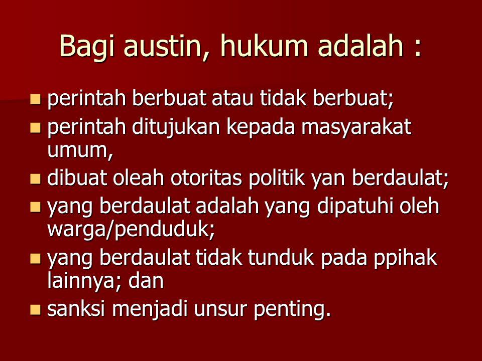 Bagi austin, hukum adalah :