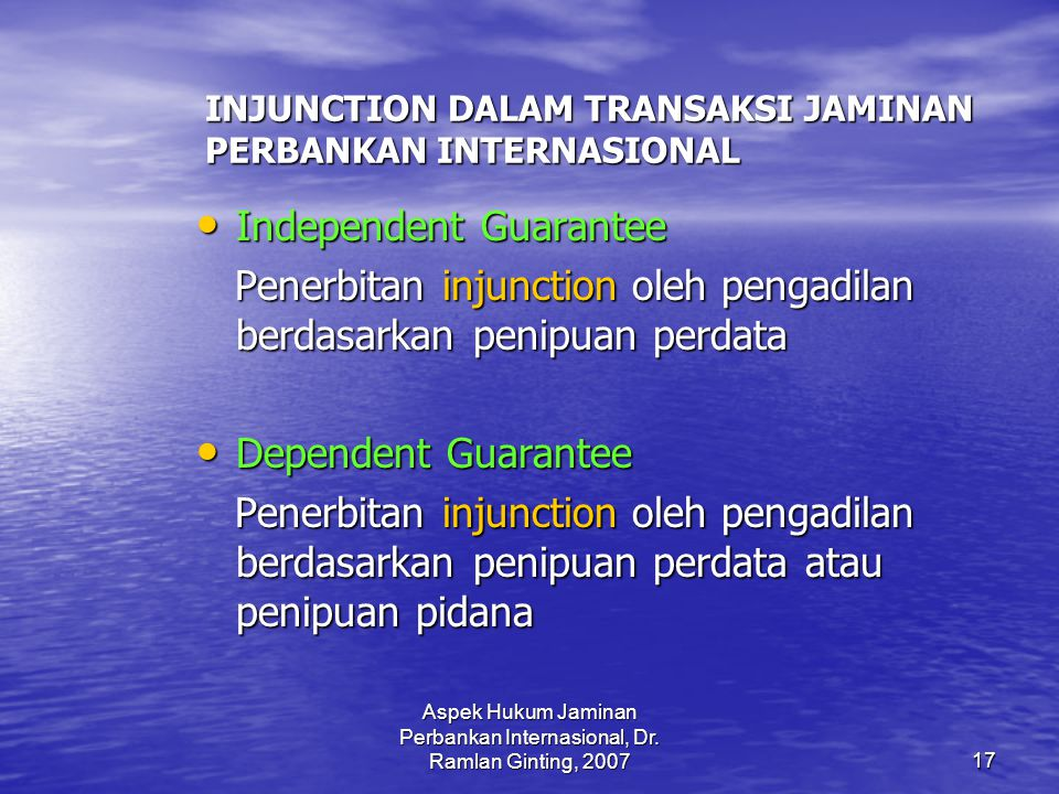 INJUNCTION DALAM TRANSAKSI JAMINAN PERBANKAN INTERNASIONAL