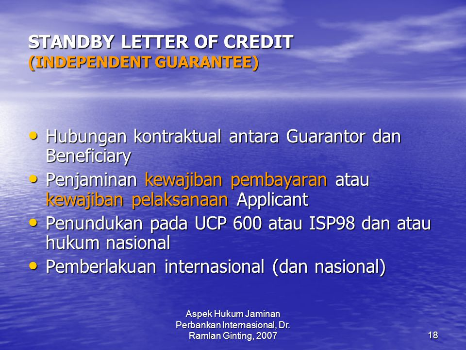 STANDBY LETTER OF CREDIT (INDEPENDENT GUARANTEE)