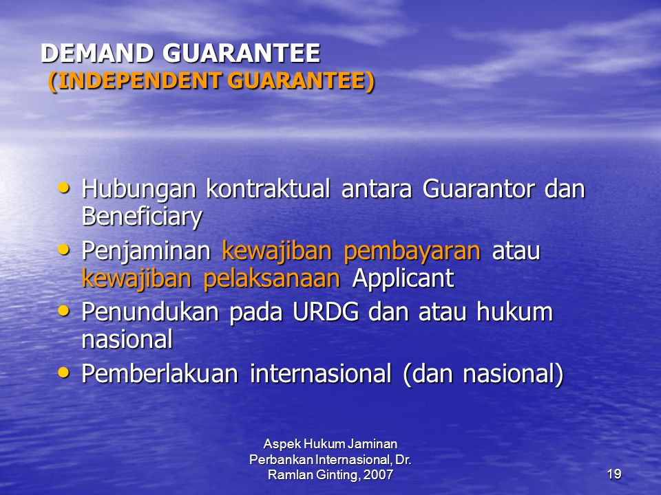 DEMAND GUARANTEE (INDEPENDENT GUARANTEE)