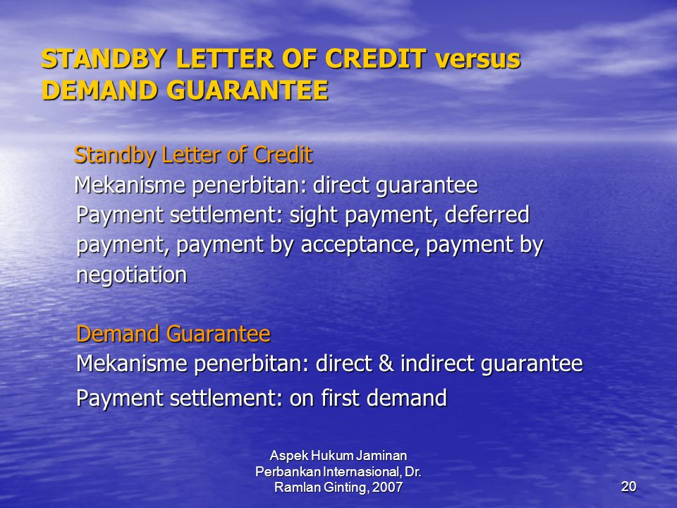 STANDBY LETTER OF CREDIT versus DEMAND GUARANTEE
