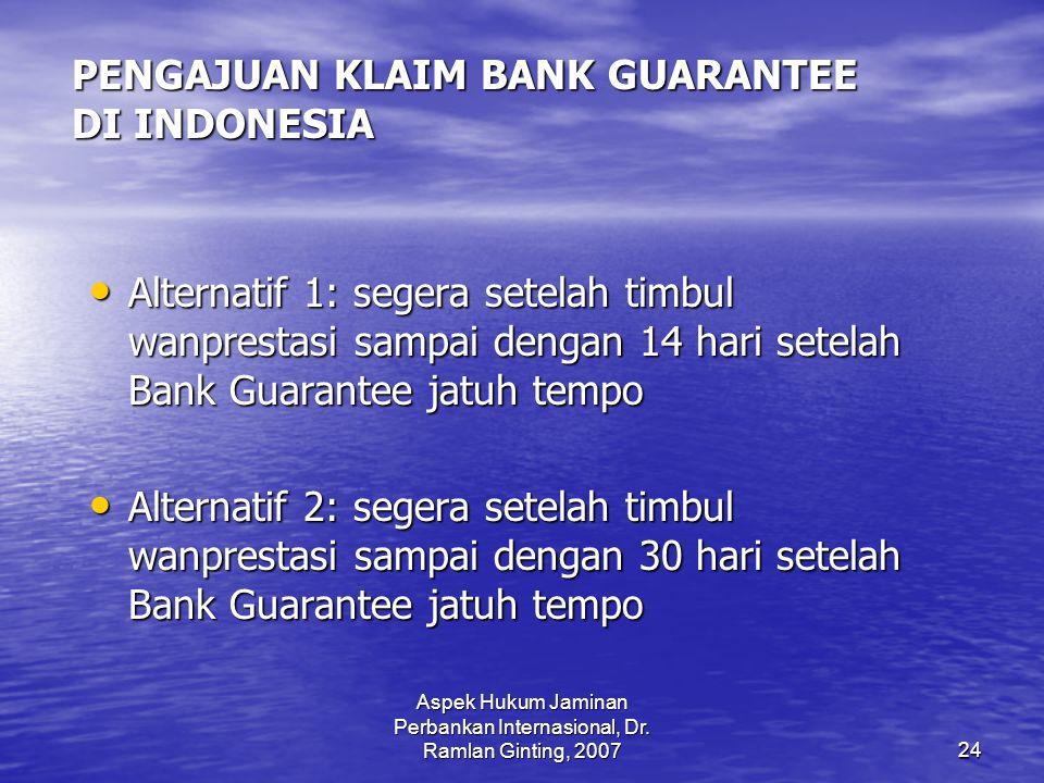 PENGAJUAN KLAIM BANK GUARANTEE DI INDONESIA
